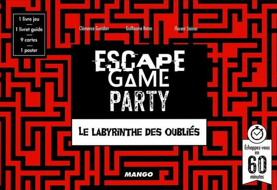 Escape Game Party: Le Labyrinthe des Oubliés