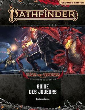 Pathfinder: Seconde Édition - L'Âge des Cendres - Guide des Joueurs