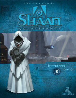 Shaan: Renaissance - Itinérances - Tome 2