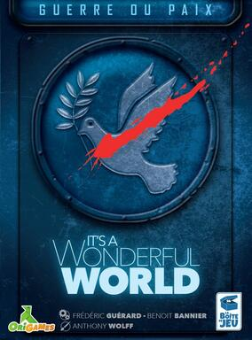 It's a Wonderful World: Guerre ou Paix