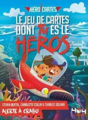 Héroi'Cartes: Alerte à Crabu