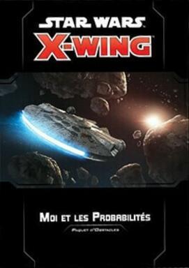 Star Wars: X-Wing: Moi et les Probabilités