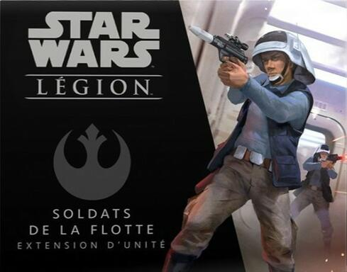 Star Wars: Légion - Soldats de la Flotte
