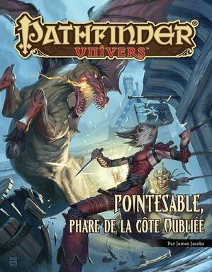 Pathfinder: Univers - Pointesable, Phare de la Côte Oubliée