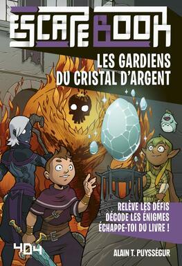 Escape Book: Les Gardiens du Cristal d'Argent