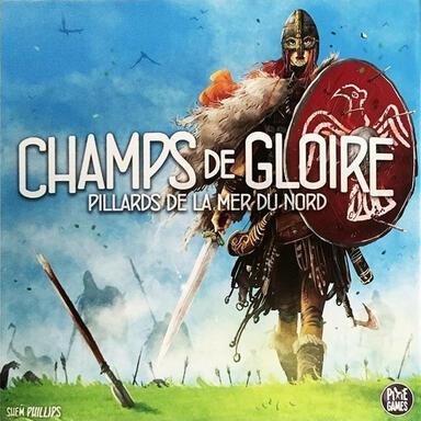 Pillards de la Mer du Nord: Champs de Gloire