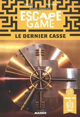 Escape Game: Le Dernier Casse