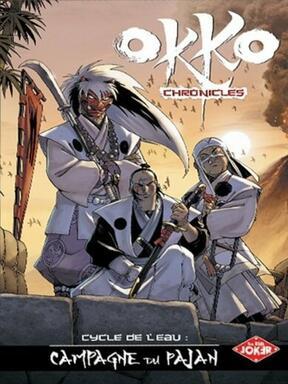 Okko Chronicles: Cycle de l'Eau - Campagne du Pajan