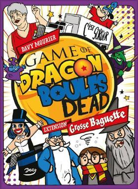 Game of Dragon Boules Dead: Grosse Baguette