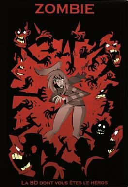 Zombie: La BD Dont Vous Êtes le Héros
