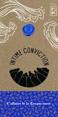 Intime Conviction n°4: L'Affaire de la Croque Mort