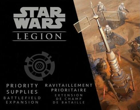 Star Wars: Legion - Priority Supplies