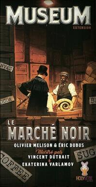 Museum: Le Marché Noir