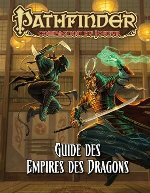 Pathfinder: Compagnon du Joueur - Guide des Empires des Dragons
