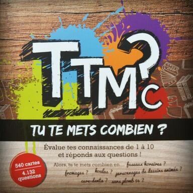 TTMC: Tu te Mets Combien ?
