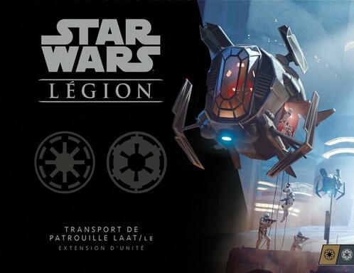 Star Wars: Légion - Transport de Patrouille LAAT/le