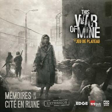 This War of Mine: Le Jeu de Plateau - Mémoires de la Cité en Ruine