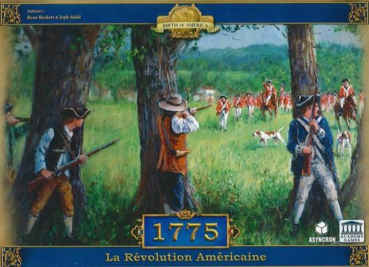 1775: La Révolution Américaine