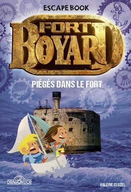 Escape Book: Fort Boyard - Piégés dans le Fort