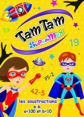 Tam Tam: SuperMax - Les Soustractions