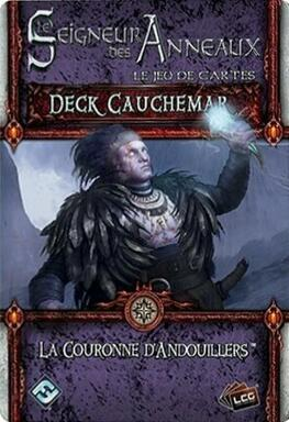 Le Seigneur des Anneaux: Le Jeu de Cartes - Deck Cauchemar - La Couronne d'Andouillers