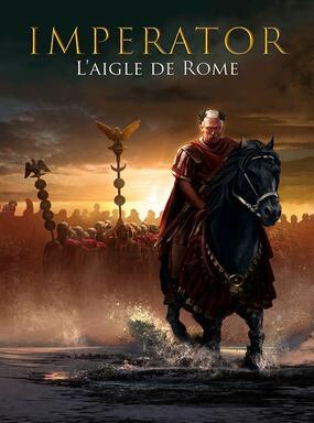 Imperator: L'Aigle de Rome