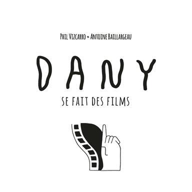 Dany: Se Fait des Films