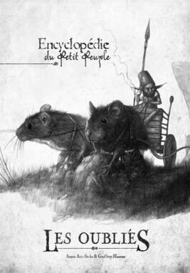 Les Oubliés: L'Encyclopédie du Petit Peuple