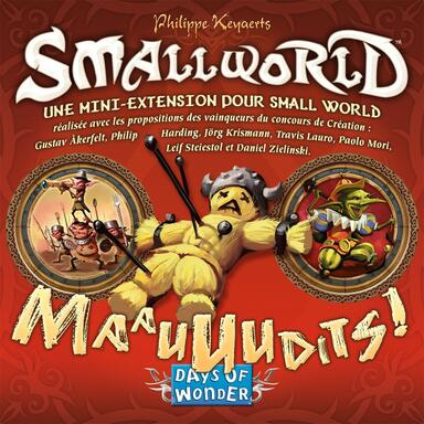 Small World: Maauuudits !