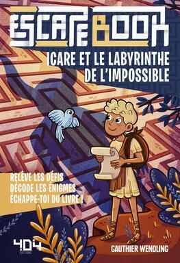 Escape Book: Icare et le Labyrinthe de l'Impossible