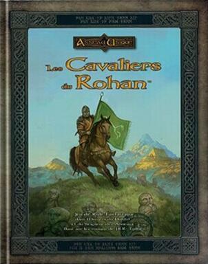 L'Anneau Unique: Les Cavaliers du Rohan