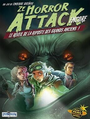 Ze Horror Attack: Encore - Le Réveil de la Riposte des Grands Anciens !