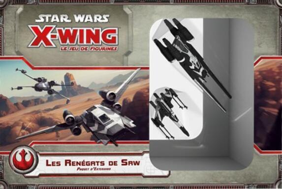 Star Wars: X-Wing - Le Jeu de Figurines - Les Renégats de Saw