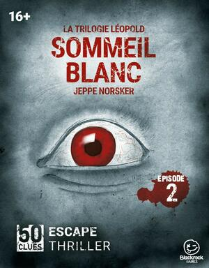 50 Clues: Escape Thriller - Sommeil Blanc