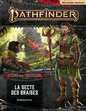 Pathfinder: Seconde Édition - L'Âge des Cendres - La Secte des Braises