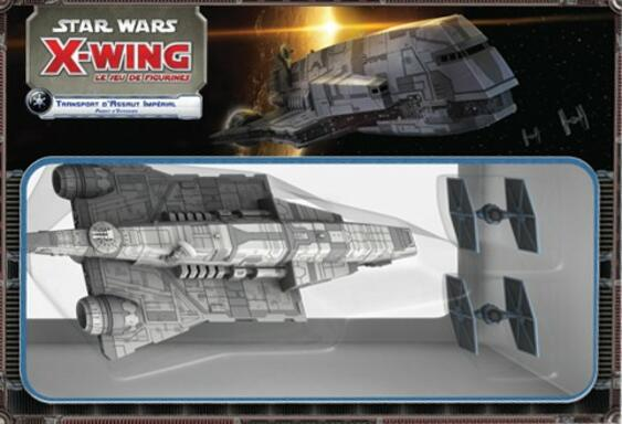 Star Wars: X-Wing - Le Jeu de Figurines - Transport d'Assaut Impérial