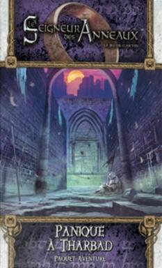 Le Seigneur des Anneaux: Le Jeu de Cartes - Panique à Tharbad