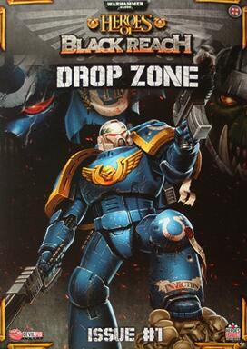 Warhammer 40,000: Heroes of Black Reach - Drop Zone #1