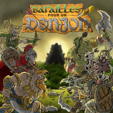 Batailles Pour un Donjon