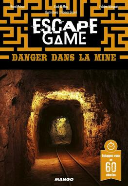 Escape Game: Danger Dans la Mine