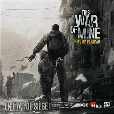 This War of Mine: Le Jeu de Plateau - En État de Siège