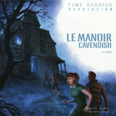 T.I.M.E Stories Revolution: Le Manoir Cavendish