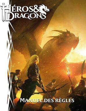 Héros & Dragons: Manuel des Règles