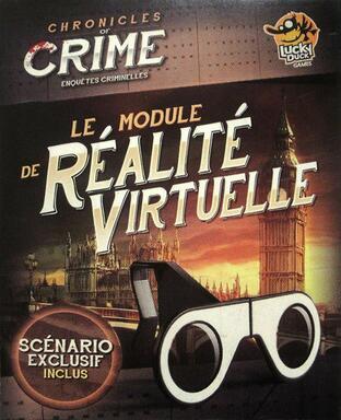 Chronicles of Crime: Le Module de Réalité Virtuelle