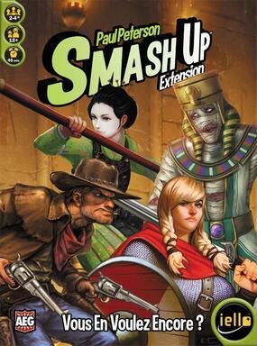 Smash Up: Vous en Voulez Encore ?