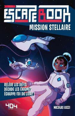 Escape Book: Mission Stellaire