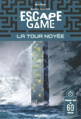 Escape Game: La Tour Noyée