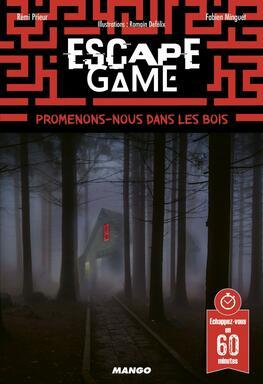 Escape Game: Promenons-Nous Dans les Bois...