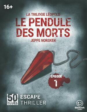 50 Clues: Escape Thriller - Le Pendule des Morts