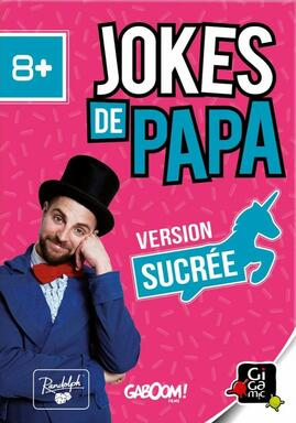 Jokes de Papa: Version Sucrée